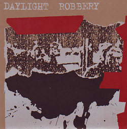 Daylight Robbery - Red Tape EP
