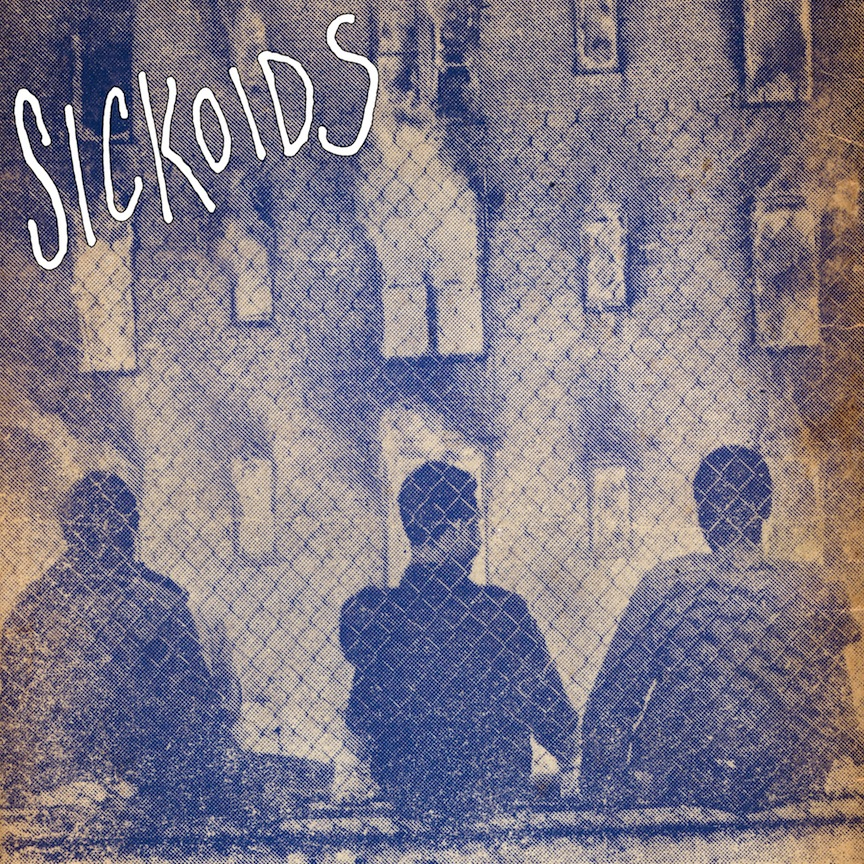 Sickoids - s/t LP