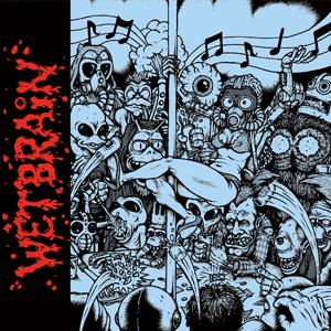 Wetbrain EP